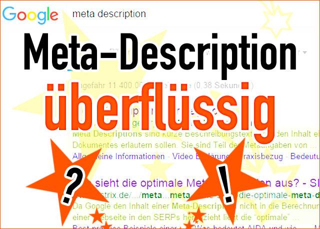 Meta-Description überflüssig (für Google-Seo)!?