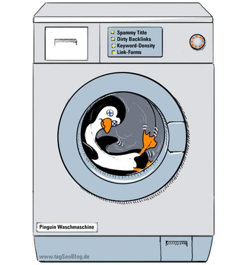 Die Pinguin-Waschmaschine - Suchmaschinenoptimierung nach dem Pinguin (und Panda) Update