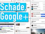 Schade, Google+, ...
