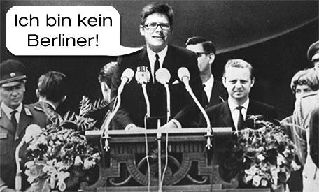 Ich bin kein Berliner (mehr) ...