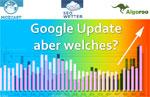 Google Update - aber was für eins?