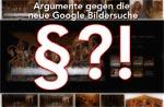 Argumente gegen neue Google Bildersuche