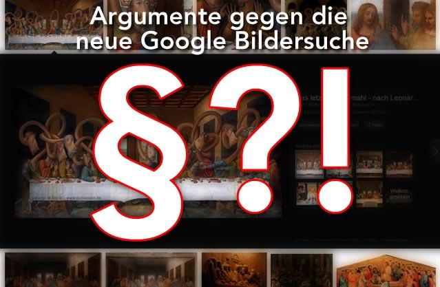 Argumente gegen die neue Google Bildersuche ...