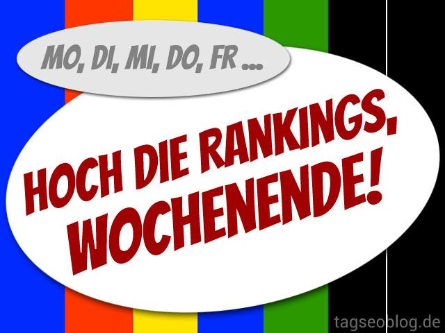 Hoch die Rankings - Wochenende!