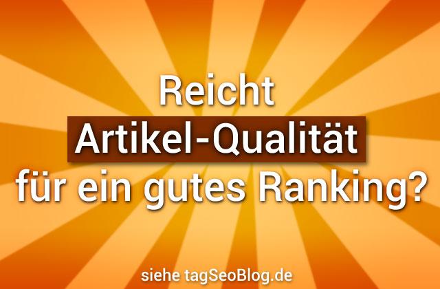 Reicht Artikel-Qualität für ein gutes Ranking?